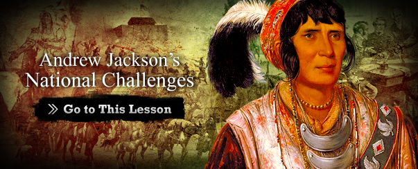 Andrew Jackson's National Challenges
